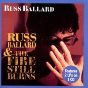 Russ Ballard/The Fire Still Burns