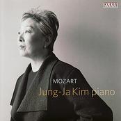 Jung-Ja Kim: Jung-Ja Kim Performs Piano Works by Mozart