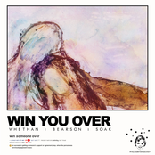 Win You Over (feat. Soak)
