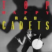 The R&B Cadets: Top Happy