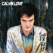 Calvin Love: Super Future