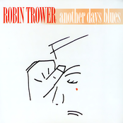 Robin Trower: Another Days Blues