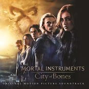The Mortal Instruments: City Of Bones (Original Motion Picture Soundtrack)
