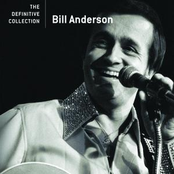 Bill Anderson: The Definitive Collection