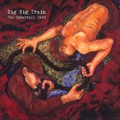 Big Big Train: The Underfall Yard