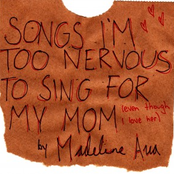 Songs I'm Too Nervous to Sing for My Mom