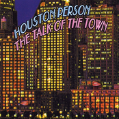 Houston Person: The Talk of the Town - EP