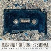 Dashboard Confessional: A Mark, A Mission, A Brand, A Scar