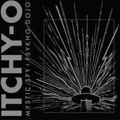Itchy-O: Mystic Spy | Psykho Dojo