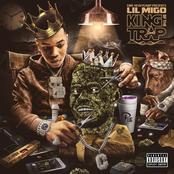 Lil Migo: KING OF THE TRAP