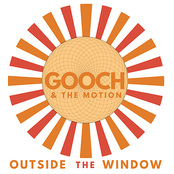 Gooch and The Motion: Outside The Window