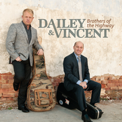 Dailey and Vincent: Brothers Of The Highway