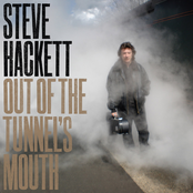 Steve Hackett: Out Of The Tunnel's Mouth