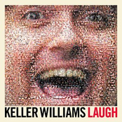 Keller Williams: Laugh