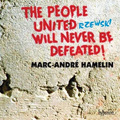 Marc-Andre Hamelin: Rzewski: The People United Will Never Be Defeated!