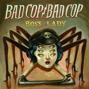 Bad Cop/Bad Cop: Boss Lady