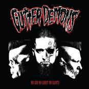 Gutter Demons: No God, No Ghost, No Saints