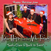 Lara Hope And The Ark-Tones: Santa Claus Is Back In Town