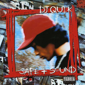 DJ Quik: Safe & Sound