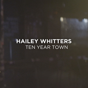 Hailey Whitters: Ten Year Town