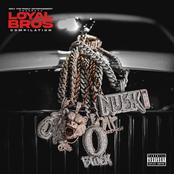 Lil Durk Presents: Loyal Bros