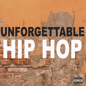 Unforgettable Hip Hop