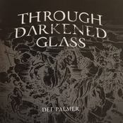 Dee Palmer: Through Darkened Glass