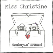 Miss Christine: Monkeyin' Around