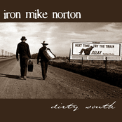 Iron Mike Norton: Dirty South