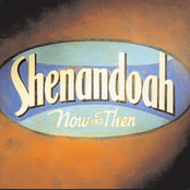 Shenandoah: Now And Then