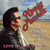 Kraig Parker: The Legend Lives On (Live in Las Vegas)