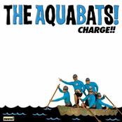 Aquabats: Charge!!