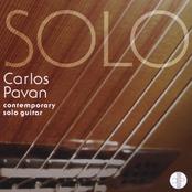 Carlos Pavan: Contemporary solo guitar