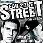 Ear 2 The Street Vol. 1