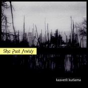 She Past Away: Kasvetli Kutlama