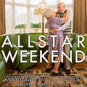 Wanna Dance With Somebody (Allstar Weekend 2012)