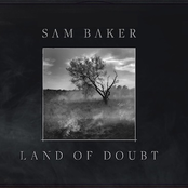 Sam Baker: Land of Doubt