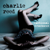 Charlie Reed: Emotional Detachment