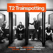T2 Trainspotting (Original Motion Picture Soundtrack)