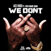 We Don't (feat. Rich Homie Quan)