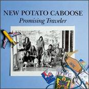 New Potato Caboose: Promising Traveler