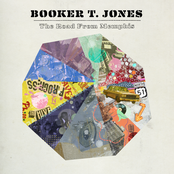 Booker T Jones: The Road From Memphis (Deluxe Edition)