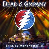 Dead and Company: 2016/06/12 Manchester, TN