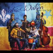 Cedric Watson: Le Troubadour Creole