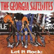 Georgia Satellites: Let It Rock...Best Of Georgia Satellites
