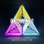 DJ Fresh: nextlevelism