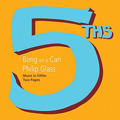 Bang on a Can All Stars: Philip Glass: Music in Fifths
