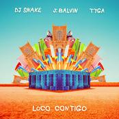 DJ Snake - Loco Contigo (with J. Balvin & Tyga)