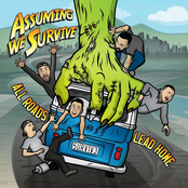 Assuming We Survive: All Roads Lead Home