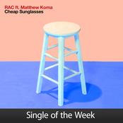 Cheap Sunglasses (feat. Matthew Koma) - Single